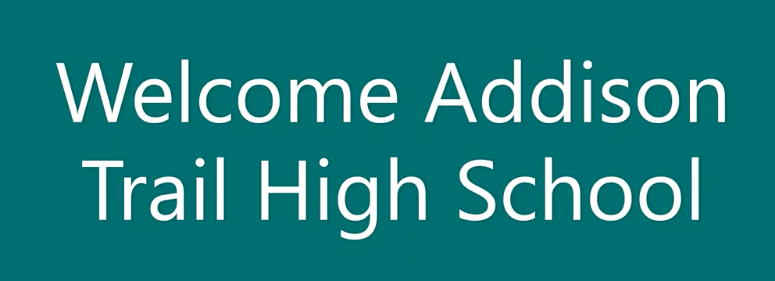 Addison Trail High School Welcome Image Hi-Cone