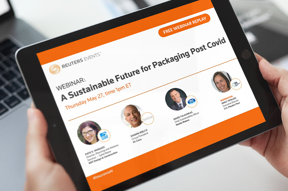 """REUTERS WEBINAR REPLAY: """"A Sustainable Future for Packaging Post Covid"""""""